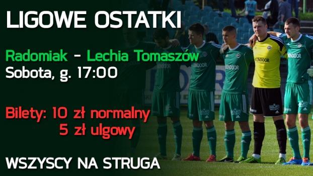 W sobotę ligowe ostatki z Lechią Tomaszów Mazowiecki - WSZYSCY NA STRUGA