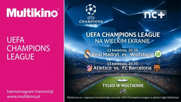 UEFA Champions League na wielkim ekranie w Multikinie!