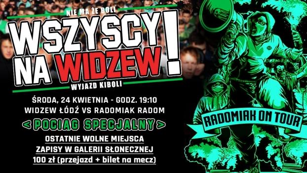 Pociąg na Widzew - OSTATNIE WOLNE MIEJSCA!