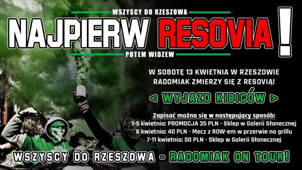 Najpierw Resovia, potem Widzew! - WYJAZD DO RESZOWA